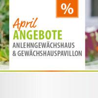 Vitavia Gewächshaus-Angebote im April
